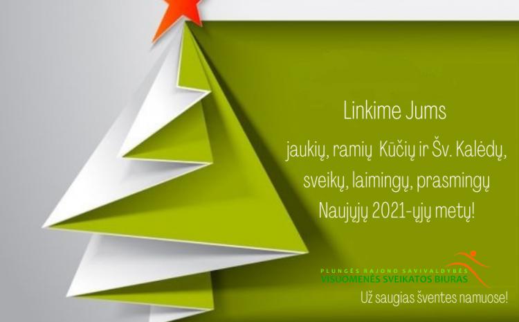 Jaukių Šv. Kalėdų ir sveikų Naujųjų 2021 metų Jums linki Plungės rajono savivaldybės visuomenės sveikatos biuro kolektyvas